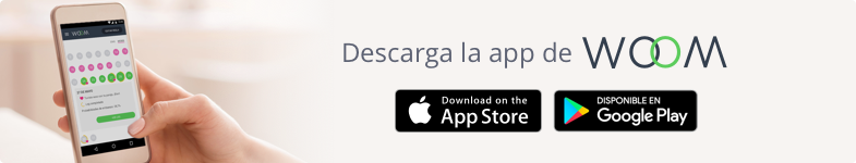 Descarga WOOM en Google Play y en la Apple Store