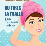 No Tires la Toalla, Hazte un bonito turbante